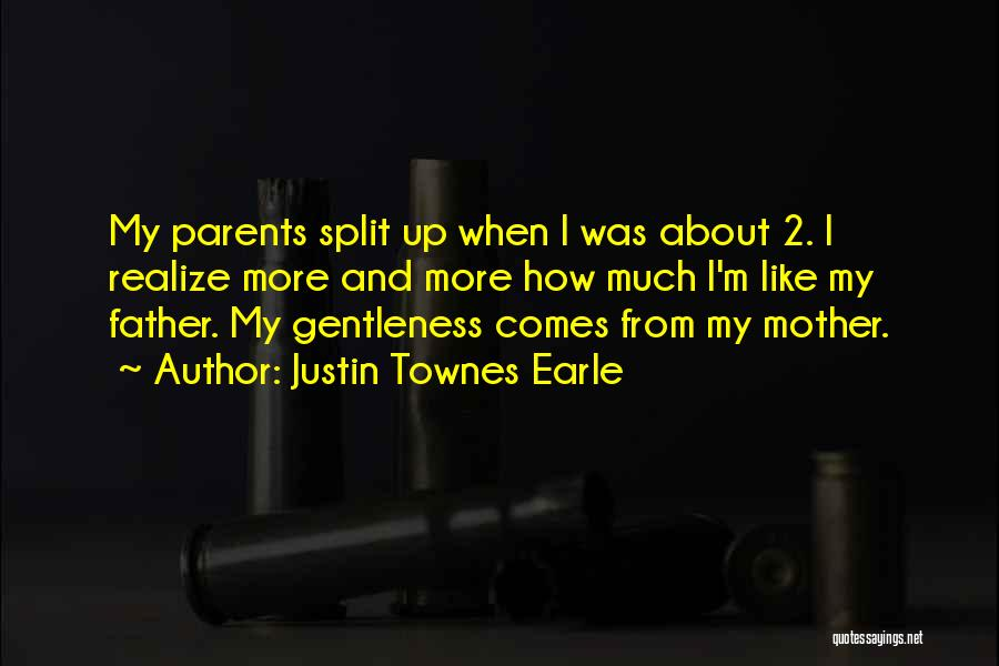 Justin Townes Earle Quotes 1954382