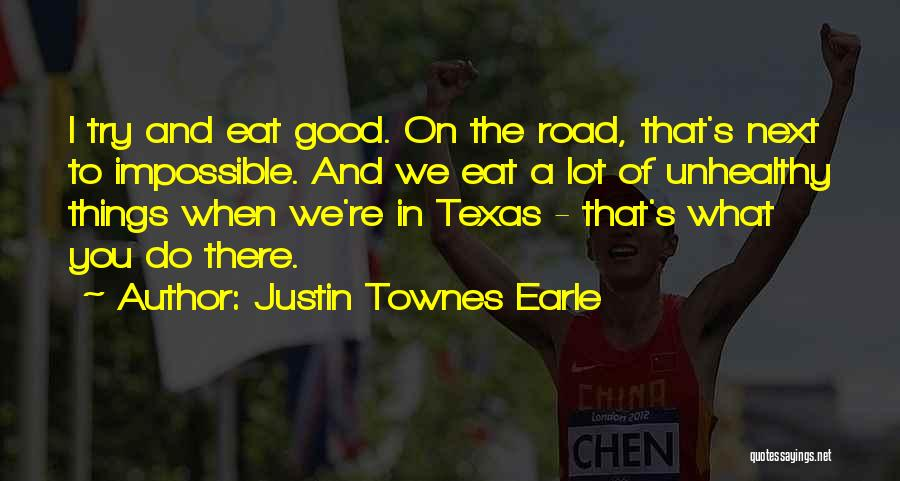 Justin Townes Earle Quotes 266992