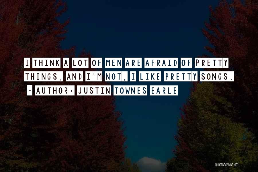 Justin Townes Earle Quotes 627999