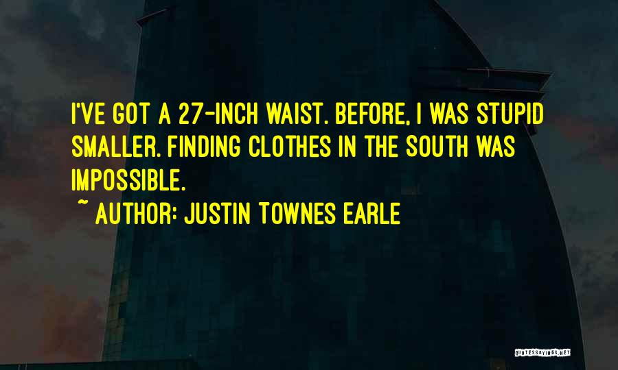 Justin Townes Earle Quotes 669212