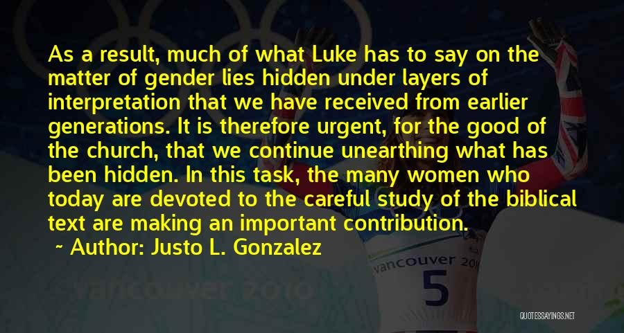 Justo L. Gonzalez Quotes 1322579