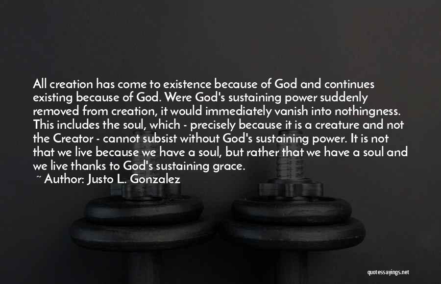 Justo L. Gonzalez Quotes 198732