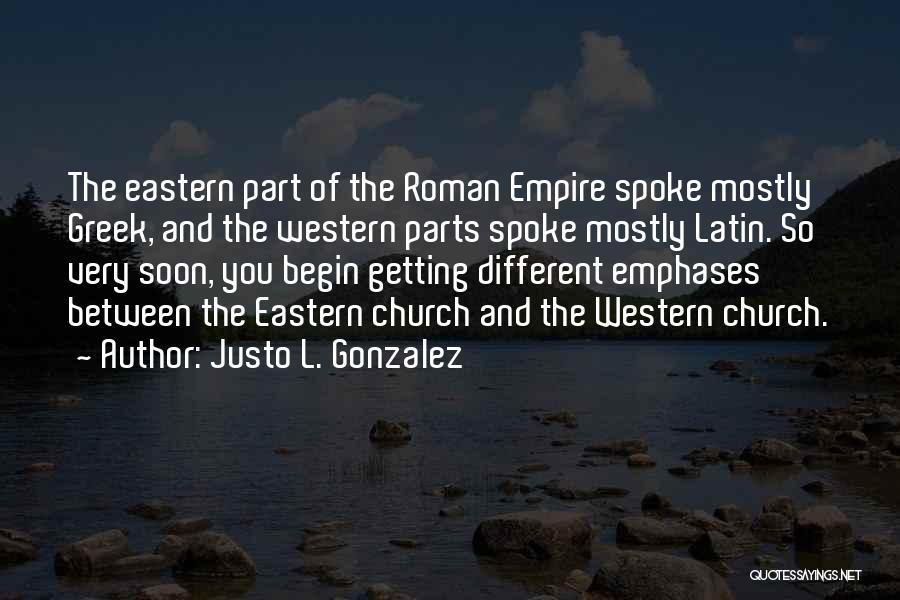 Justo L. Gonzalez Quotes 2114808