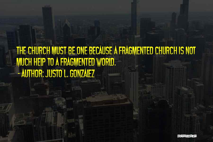 Justo L. Gonzalez Quotes 2190953