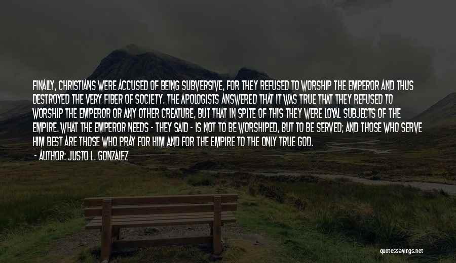 Justo L. Gonzalez Quotes 365016