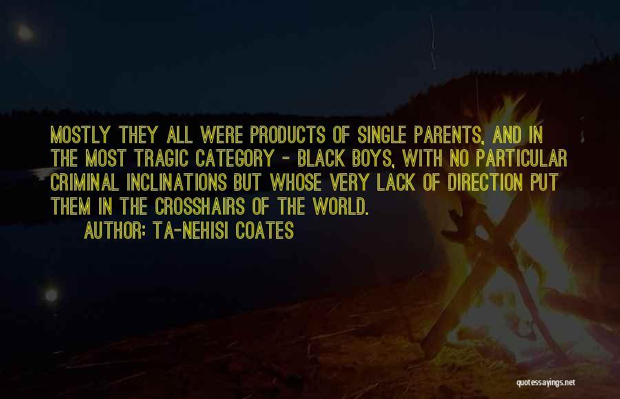 Juvenile Criminal Quotes By Ta-Nehisi Coates