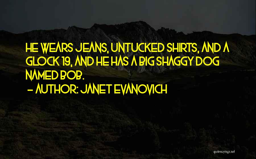 K 19 Quotes By Janet Evanovich