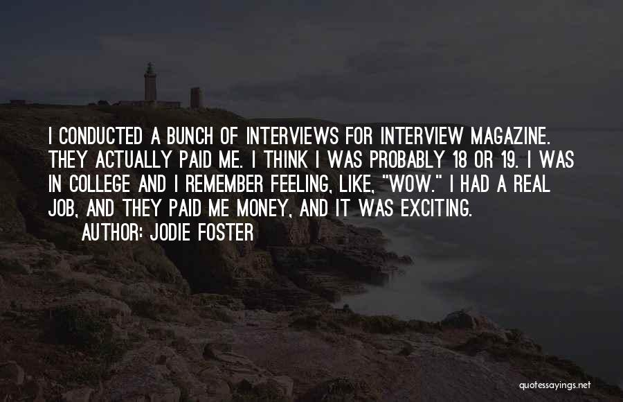 K 19 Quotes By Jodie Foster