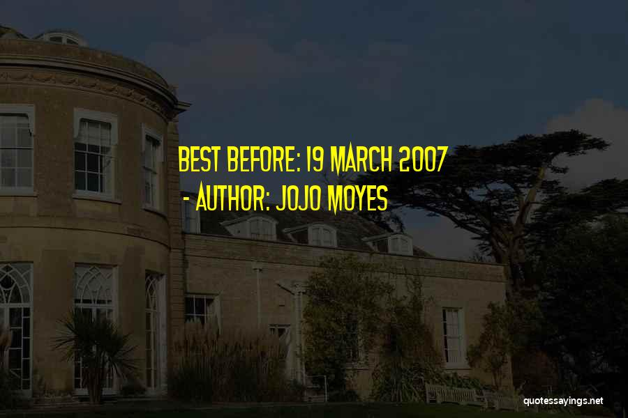 K 19 Quotes By Jojo Moyes