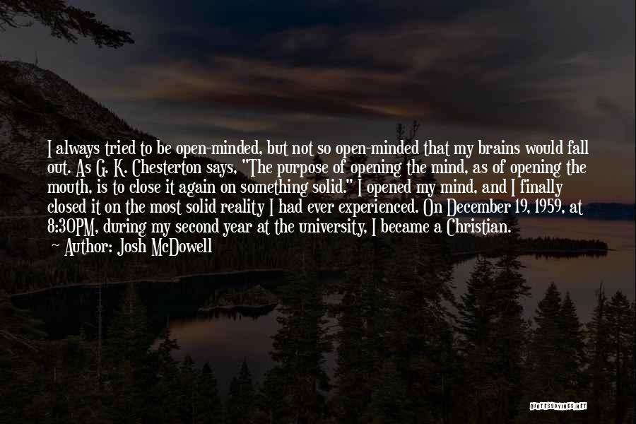 K 19 Quotes By Josh McDowell