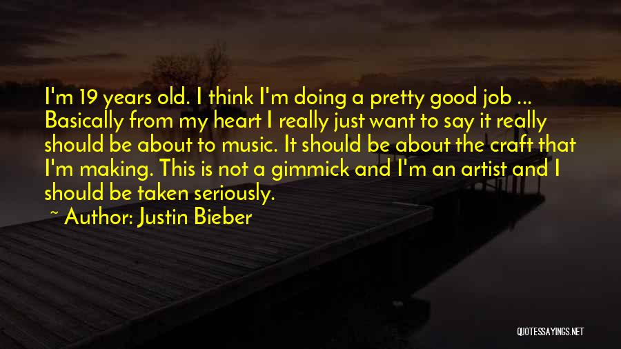 K 19 Quotes By Justin Bieber