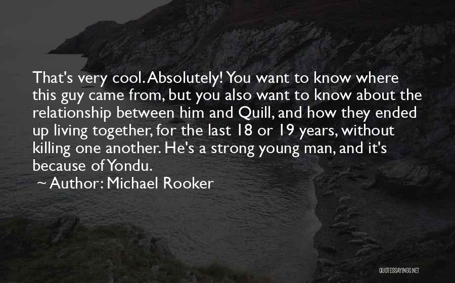 K 19 Quotes By Michael Rooker