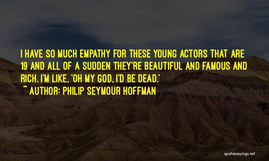 K 19 Quotes By Philip Seymour Hoffman