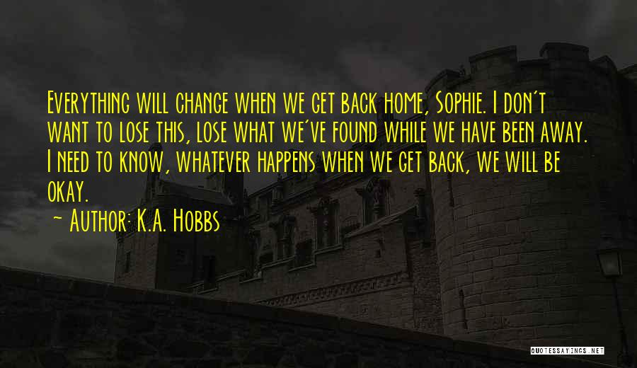 K.A. Hobbs Quotes 1914346