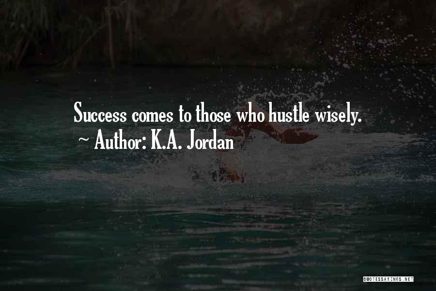 K.A. Jordan Quotes 2193379