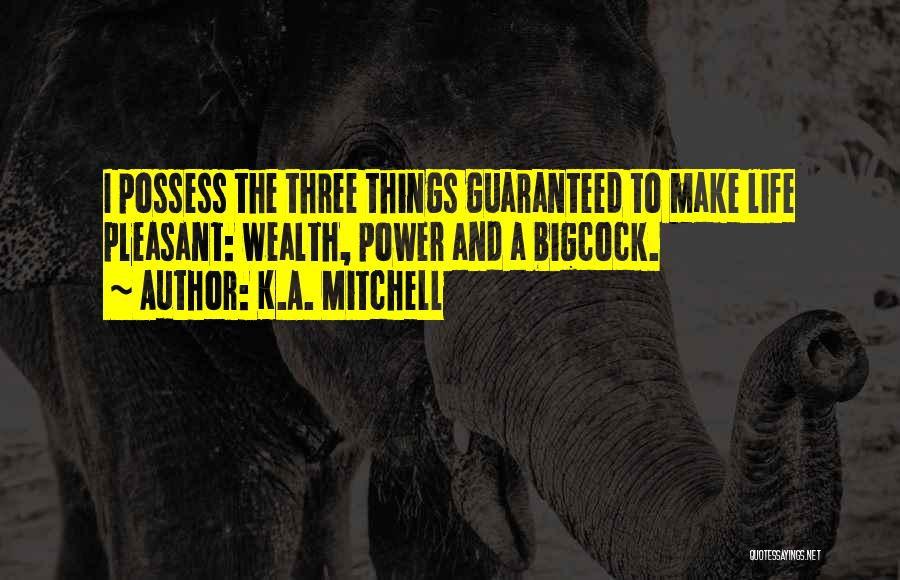 K.A. Mitchell Quotes 1142215