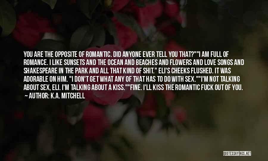 K.A. Mitchell Quotes 1571244