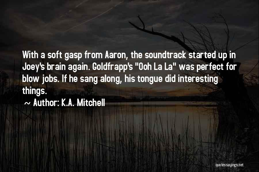 K.A. Mitchell Quotes 1649342