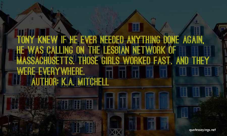K.A. Mitchell Quotes 1877591