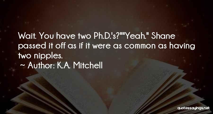 K.A. Mitchell Quotes 201554