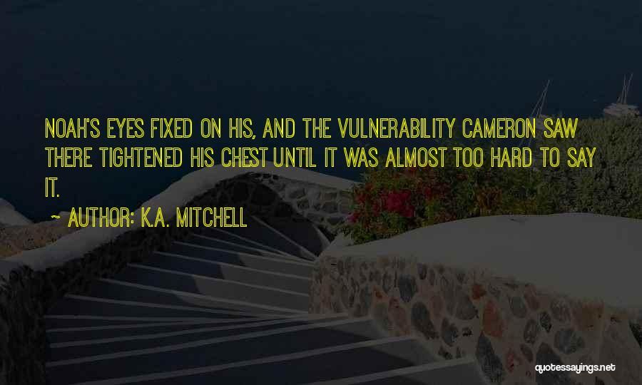 K.A. Mitchell Quotes 284635