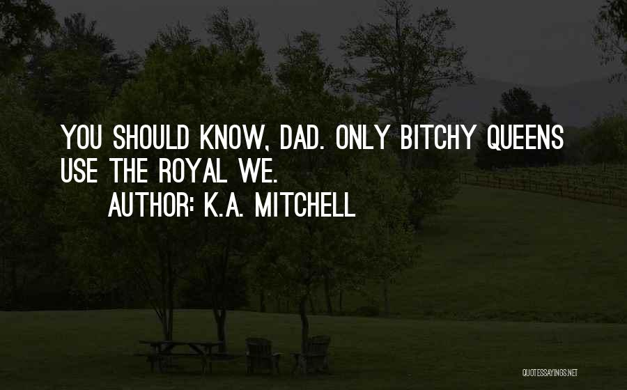 K.A. Mitchell Quotes 332904