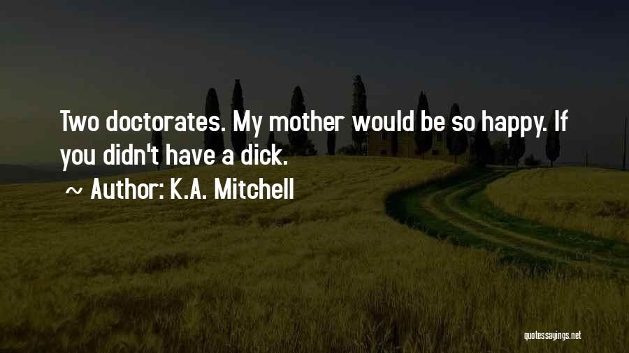 K.A. Mitchell Quotes 358228