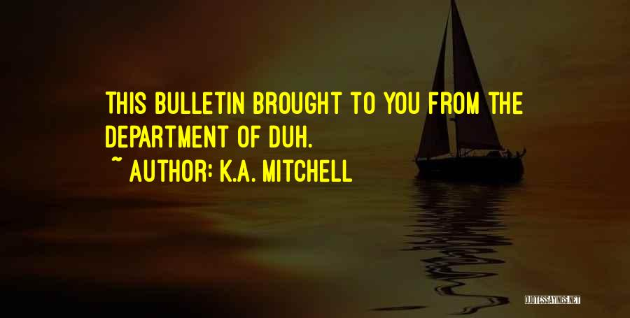 K.A. Mitchell Quotes 490953