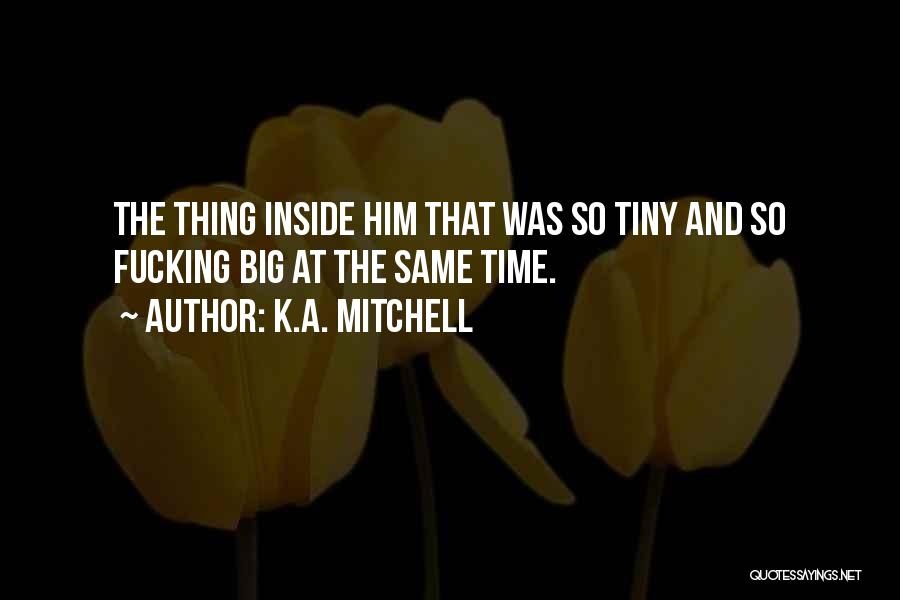 K.A. Mitchell Quotes 845114