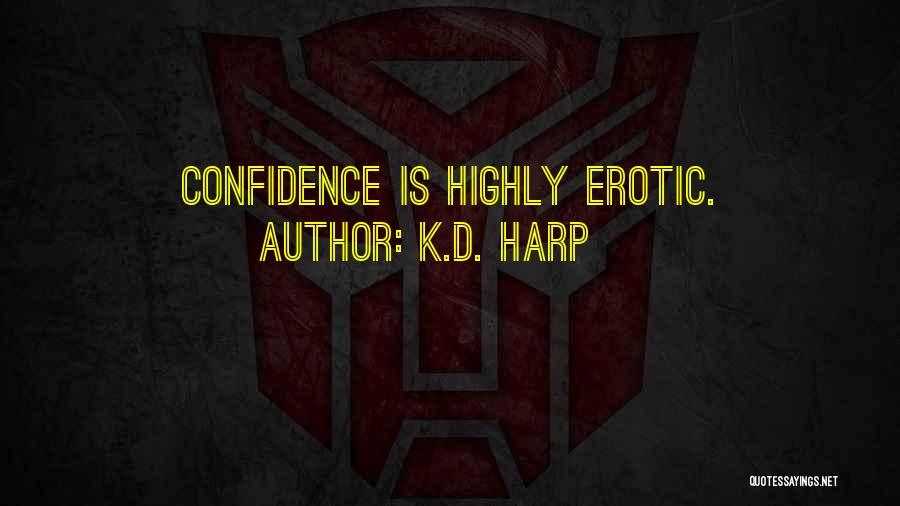 K.D. Harp Quotes 1186454