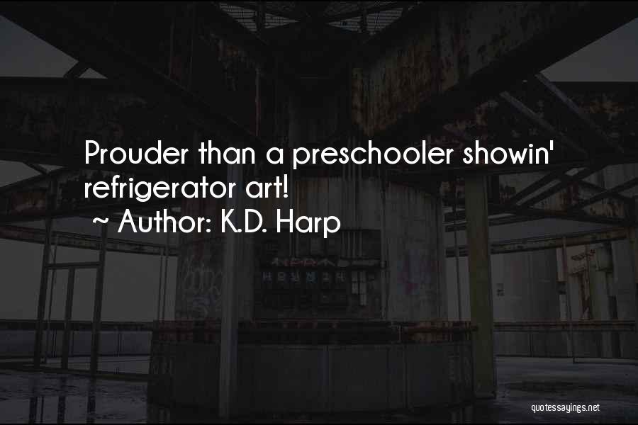 K.D. Harp Quotes 1868977