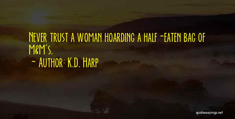 K.D. Harp Quotes 1959544