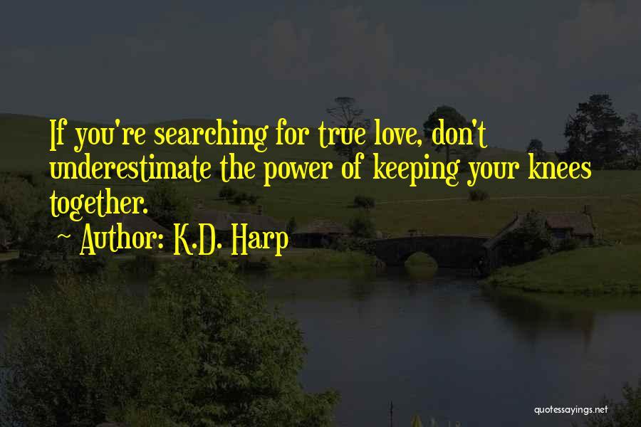 K.D. Harp Quotes 702004