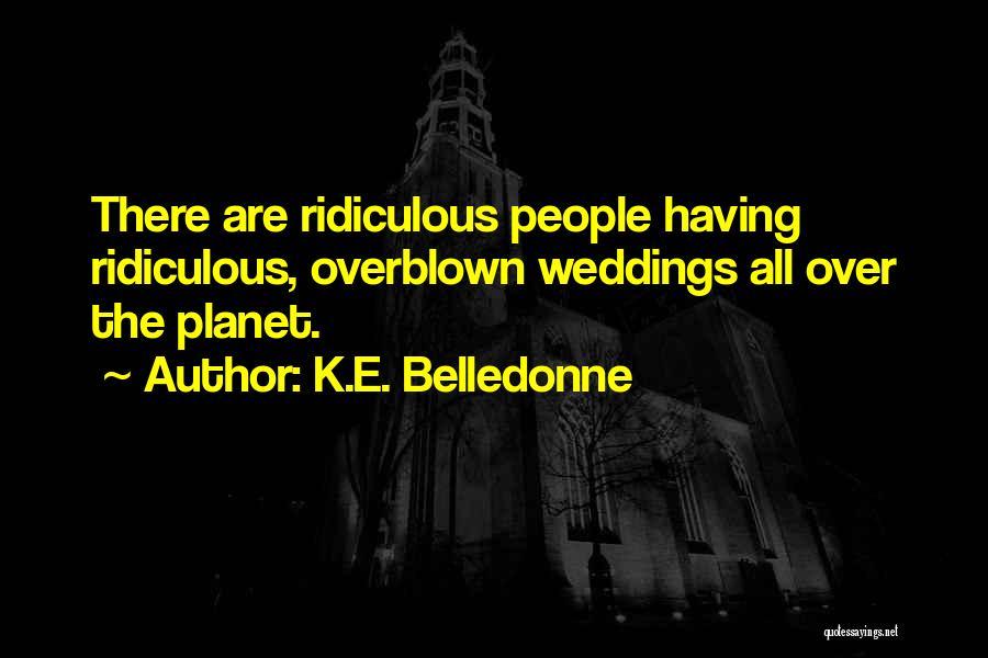 K.E. Belledonne Quotes 412530