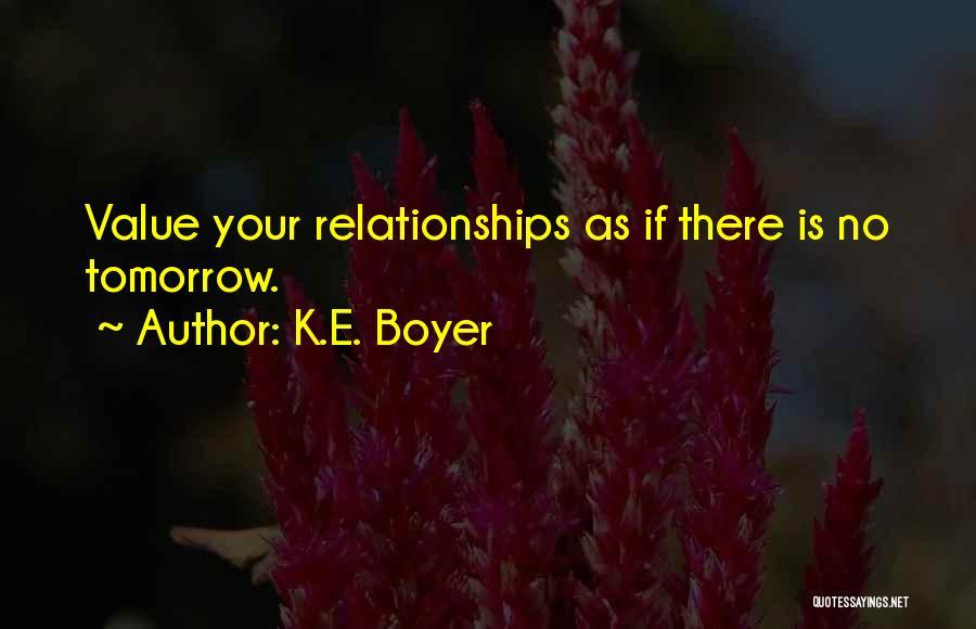 K.E. Boyer Quotes 1557609