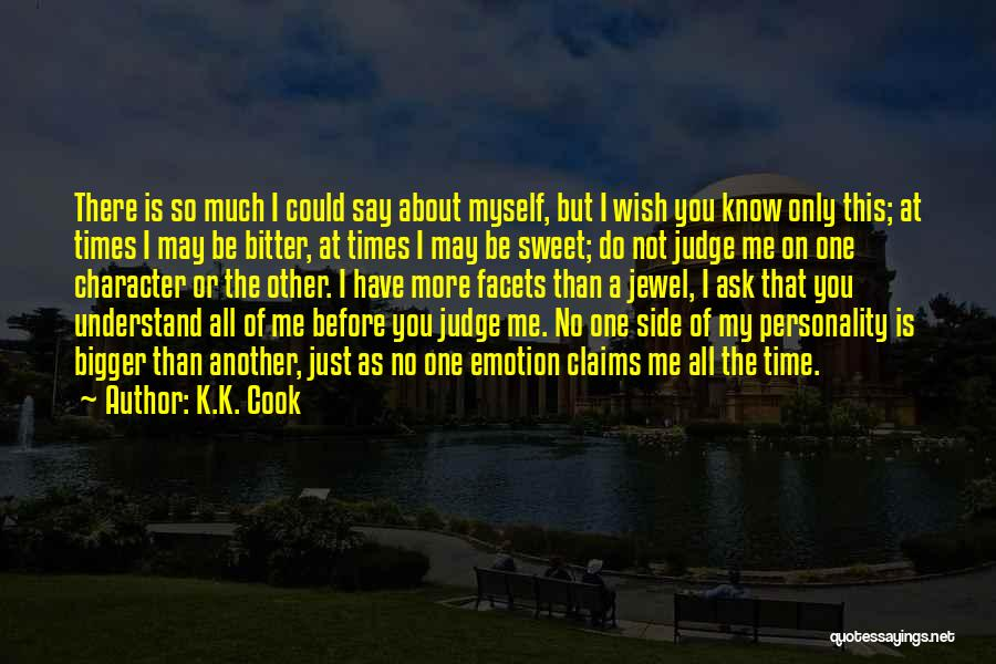 K.K. Cook Quotes 421199