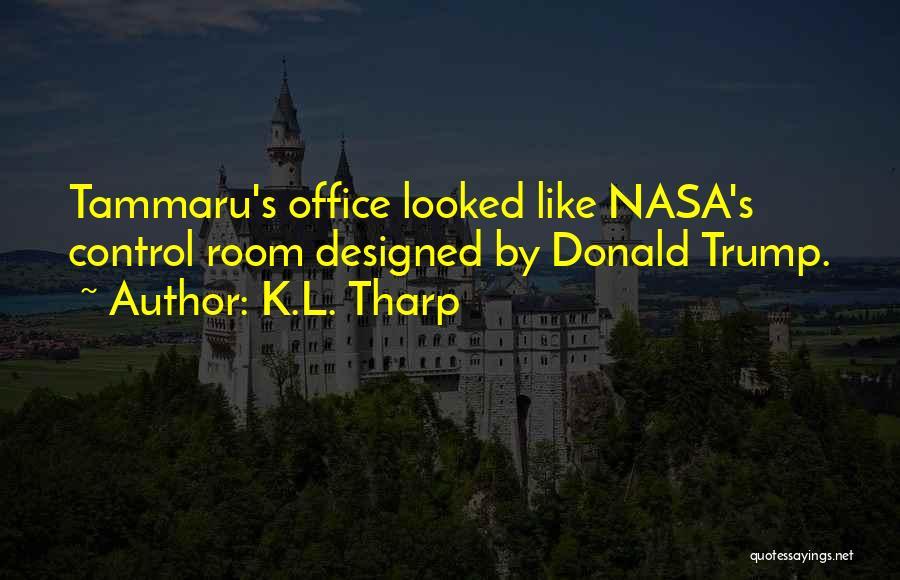K.L. Tharp Quotes 1314849