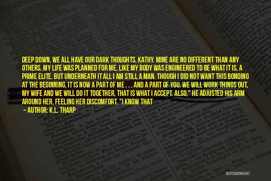 K.L. Tharp Quotes 378121