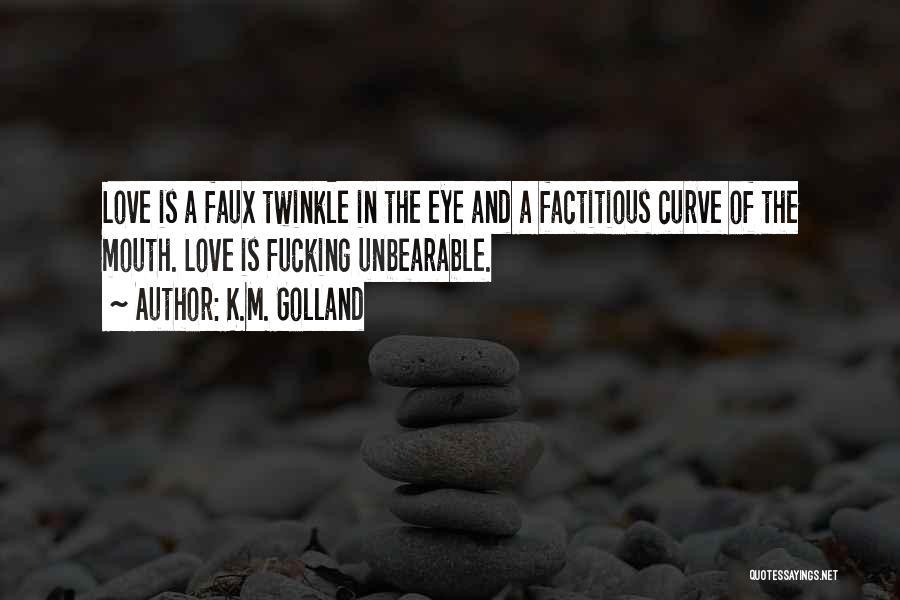 K.M. Golland Quotes 1110184