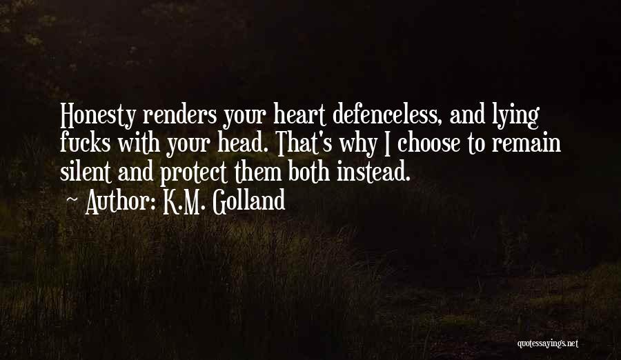 K.M. Golland Quotes 1187790