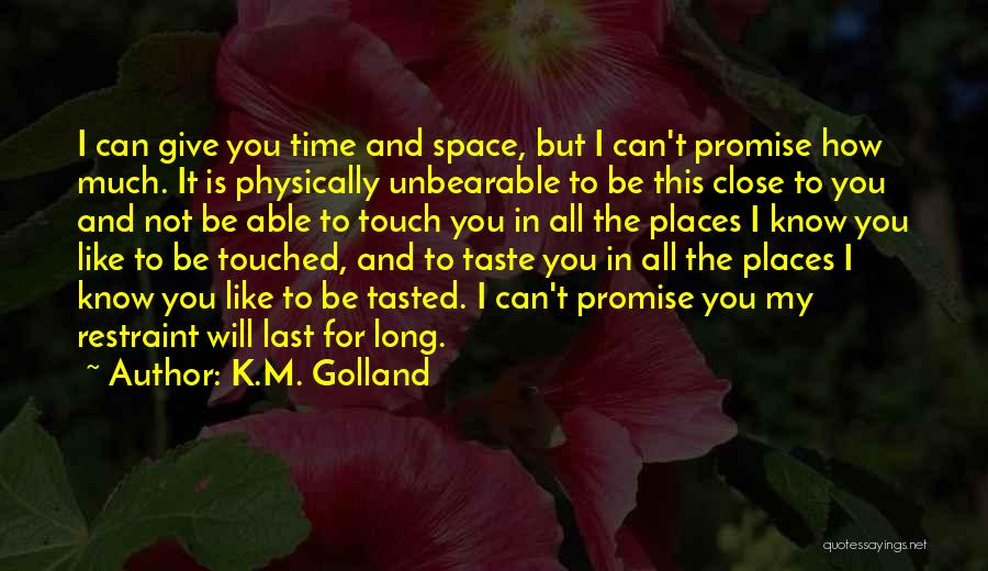 K.M. Golland Quotes 1383137