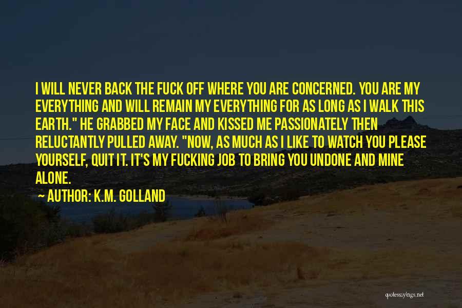 K.M. Golland Quotes 1430965