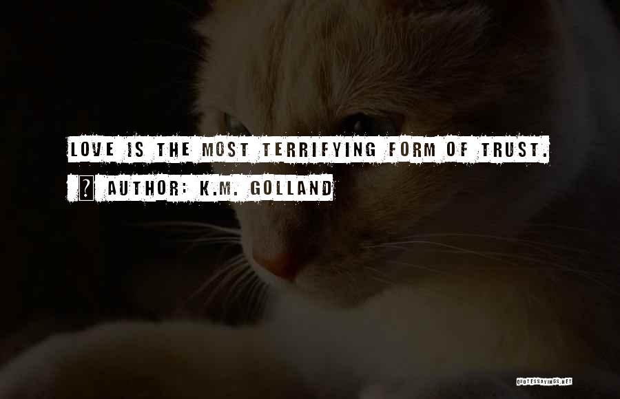 K.M. Golland Quotes 1461186