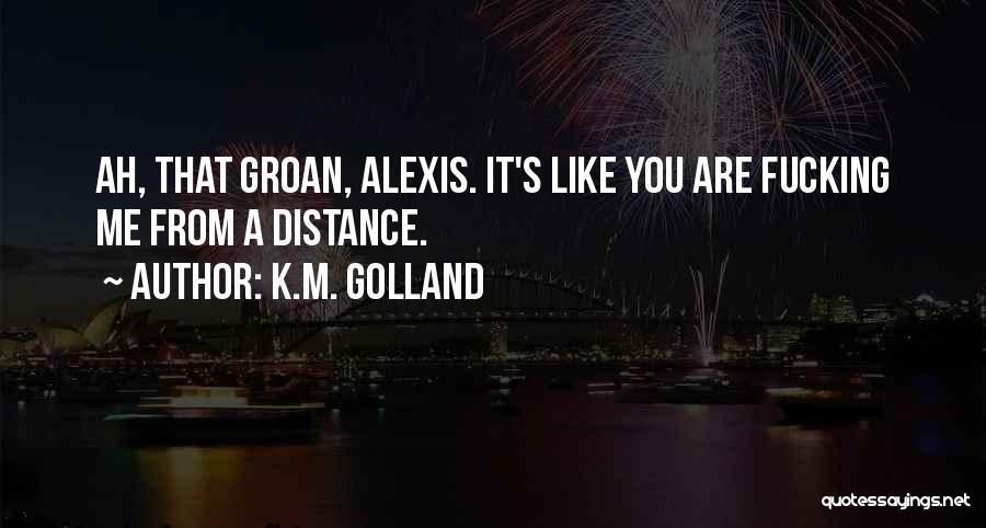 K.M. Golland Quotes 1983324