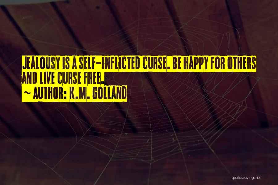 K.M. Golland Quotes 1999405