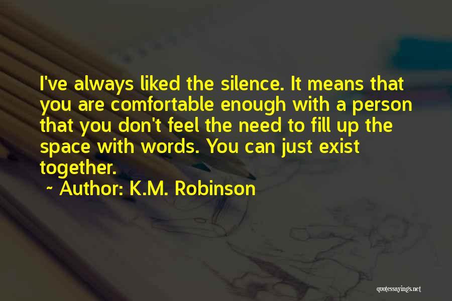 K.M. Robinson Quotes 157799