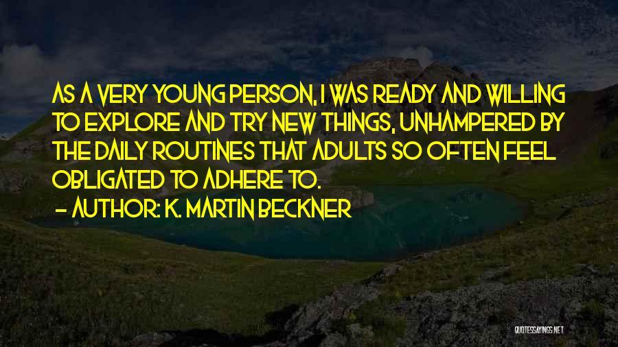 K. Martin Beckner Quotes 1584555
