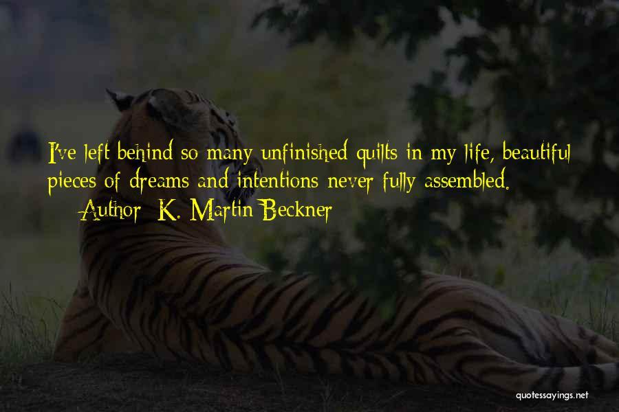 K. Martin Beckner Quotes 1998759
