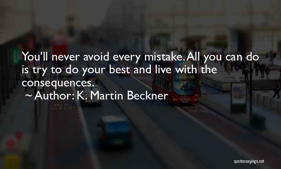 K. Martin Beckner Quotes 2040118