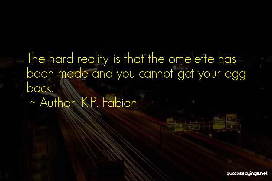K.P. Fabian Quotes 1545392